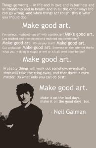 Credit to http://philanthropyfactory.com/2013/07/08/make-good-art/